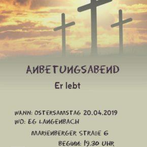 Herzliche Einladung - Ostern in der Evangelischen Gemeinde Bad Marienberg-Langenbach